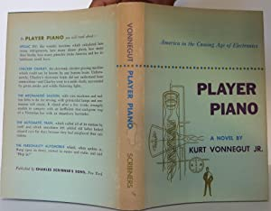 "a literary analysis of player piano by kurt vonnegut Read player piano a novel by kurt vonnegut with rakuten kobo ""a funny, savage appraisal of a totally automated american society of the future""—san francisco chronicle kurt vonnegut."