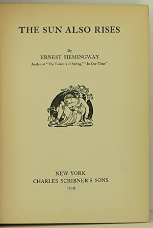 The Sun Also Rises: Hemingway, Ernest