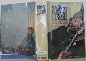 The Incompleat Folksinger: Seeger, Pete
