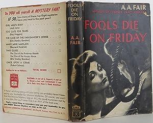 Fools Die On Friday: Gardner, Earle Stanley