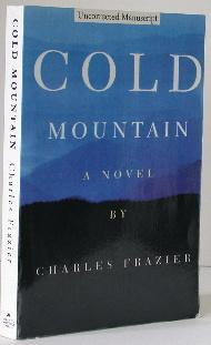 epigraph of cold mountain by charles frazier essay Free essay: cold mountain cold mountain, a novel wrote by charles frazier, is a civil war story, a magnificent love story between a wounded confederate.