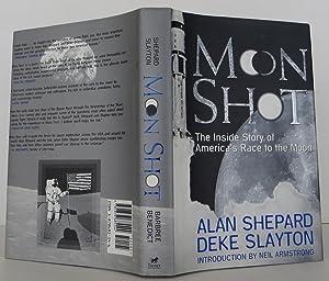 Moon Shot: Shepard, Alan, Slayton,
