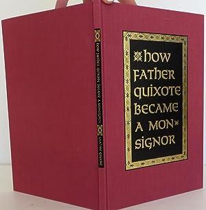How Father Quixote Became a Monsignor: Greene, Graham