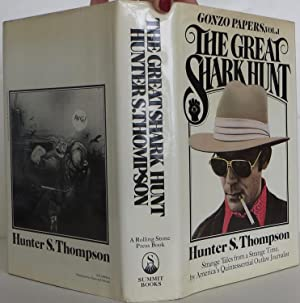 The Great Shark Hunt: Thompson, Hunter S.