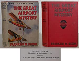 The Hardy Boys: The Great Airport Mystery: Dixon, Franklin W.