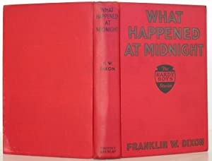 The Hardy Boys -- What Happened at: Dixon, Franklin W.
