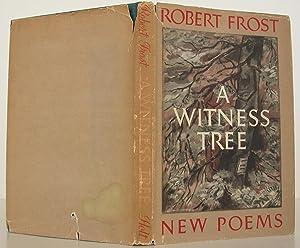 A Witness Tree: Frost, Robert