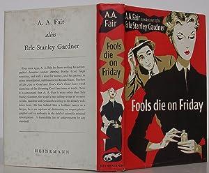 Fools Die on Friday: Gardner, Erle Stanley