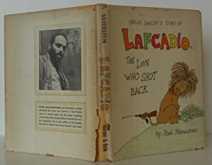 Uncle Shelby's Story of Lafcadio, the Lion: Silverstein, Shel