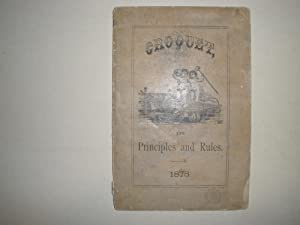 CROQUET, ITS PRINCIPLES AND RULES: Rover, A.