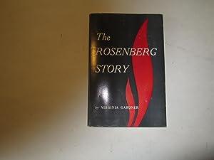 THE ROSENBERG STORY.: Gardner, Virginia