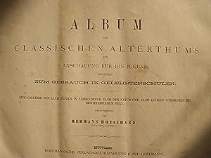 ALBUM DES CLASSICHEN ALTERTHUMS ZUR ANSCHAUUNG FUR DIE JUGUND BESONDERS GEBRAUCH INGELEHRTENSCHULEN...