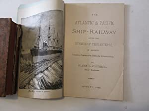 TH ATLANTIC AND PACIFIC SHIP-RAILWAY ACROSS THE ISTHMUS OF TEHUANTEPEC IN MEXICO, CONSIDERED ...