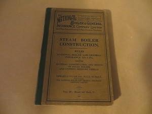 STEAM BOILER CONSTRUCTION Rules of the National: HILLER Edward C