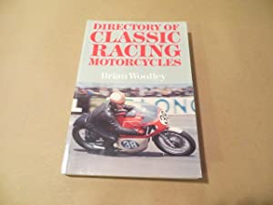 DIRECTORY OF CLASSIC RACING MOTORCYCLES: BRIAN WOOLLEY