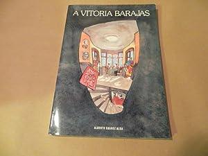 A VITORIA BARAJAS: ALBERTO SUAREZ ALBA