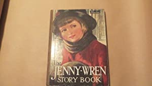 THE JENNY WREN STORY BOOK: UNknown
