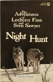 Night Hunt: Adventures of Leeberry Finn and: Lee Fredrickson
