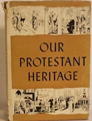 Our Protestant Heritage: Union Theological Seminary