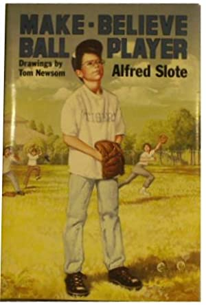 Make-Believe Ball Player: Slote, Alfred