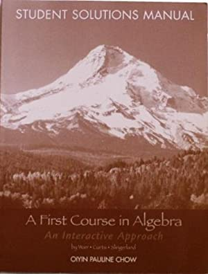 A First Course In Algebra Student Solutions: Warr / Curtis
