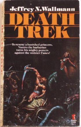 Death Trek: Wallmann, Jeffrey N.