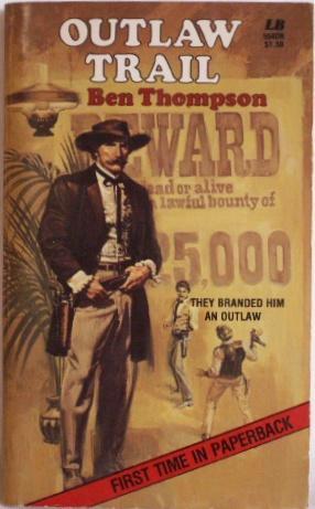 Outlaw Trail: Thompson, Ben