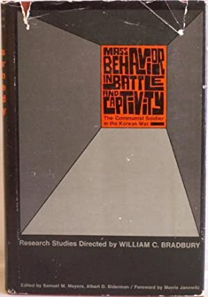 Mass Behavior in Battle and Captivity: Bradbury, William C.