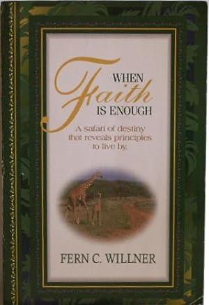 When Faith is Enough: Willner, Fern C.