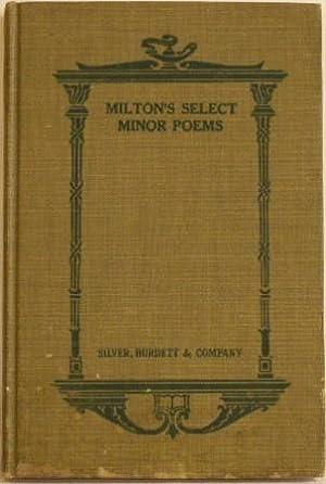 Select Minor Poems of John Milton: Thomas, James E.