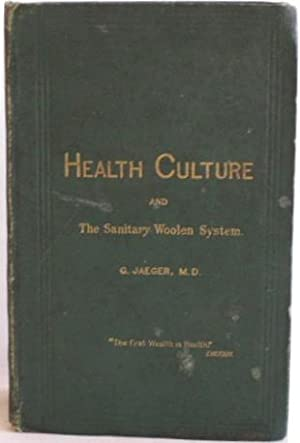 Selections from Essays on Health Culture and: Jaeger, Gustav