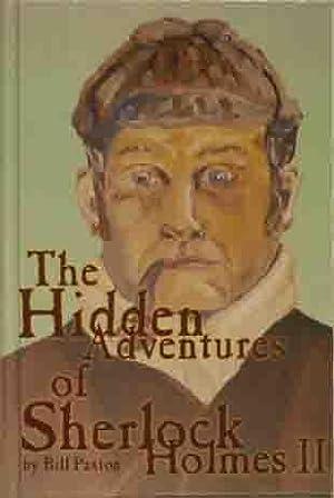 The Hidden Adventures of Sherlock Holmes II: Bill Paxton