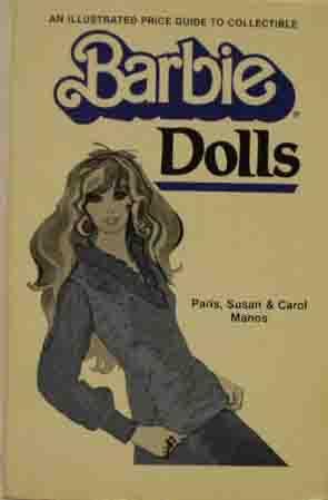 Barbie Dolls: Paris, Susan, and Carol Manos