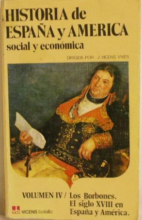 Historia de Espana y America social y: J. Vicens Vives