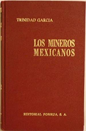 Los Mineros Mexicanos: Garcia, Trinidad