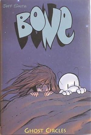 Bone : Ghost Circles: Smith, Jeff