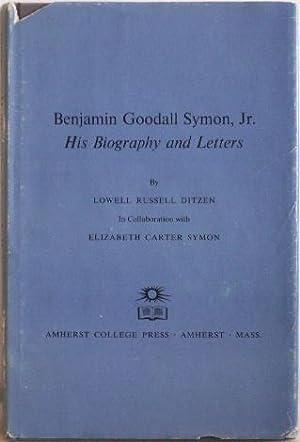 Benjamin Goodall Symon, Jr : His Biography: Ditzen, Lowell Russell