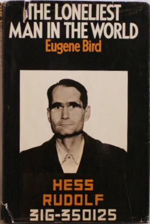 The Loneliest Man in the World: Bird, Eugene
