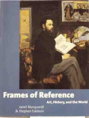 Frames of Reference: Art, History, and the: Janet Marquardt and