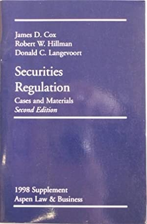 Securities Regulation 1998 Supplement: Cox, James D. / Hillman, Robert W. / Langevoort, Donald C.