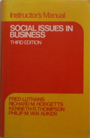 Social Issues in Business : Instructor's Manual: Luthans, Fred /
