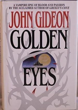 Golden Eyes: Gideon, John