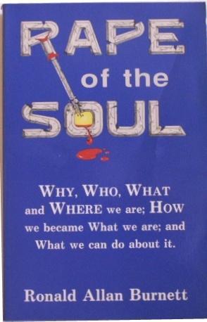 Rape of the Soul: Burnett, Ronald Allan