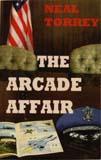 The Arcade Affair: Neal Torrey