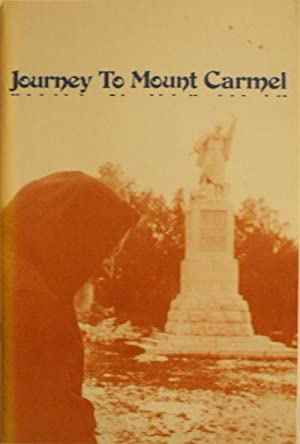 Journey to Mount Carmel: Violet M. Shelley (Edited By)