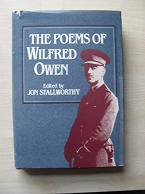 The Poems of Wilfred Owen: Jon Stallworthy