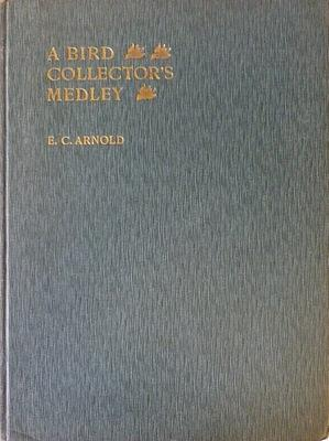 A Bird Collectors Medley: ARNOLD E.C.