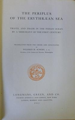 The Periplus of the Erythraean Sea. Tavel and trade in the Indian Ocean by a merchant of the first ...