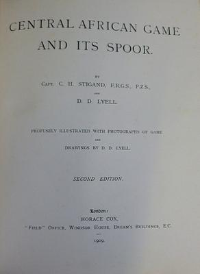 Central African Game And It's Spoor: STIGAND Capt C.H., LYELL D.D.