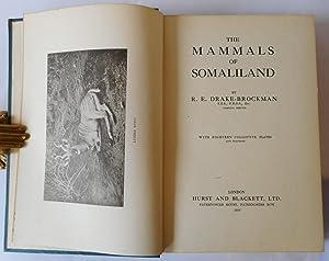 The Mammals Of Somaliland: DRAKE-BROCKMAN R.E.
